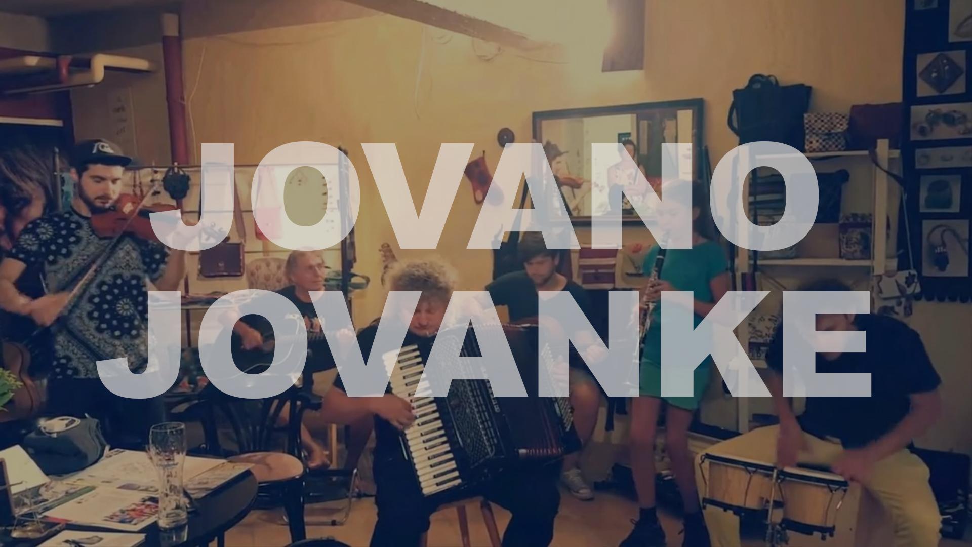 Jovano, Jovanke